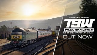 Train Sim World: West Somerset Railway - AVAILABLE NOW
