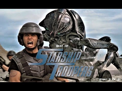 Best Of: STARSHIP TROOPERS (2 Of 2)