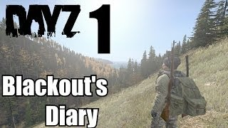 Repeat youtube video SNIPING BANDITS - DAY 1 - ★DayZ StandAlone★ |Blackout's Diary|