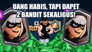 UANG HABIS?! YANG PENTING DAPET 2 BANDIT SEKALIGUS!