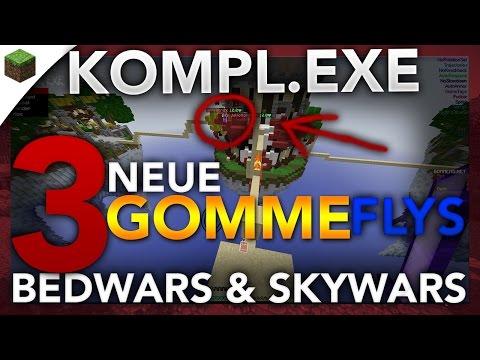 3 NEUE GOMME FLYS! (Eigentlich 4 xd) - Minecraft Lets Hack: Bedwars & Skywars