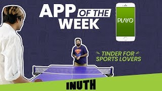 Playo: App Of The Week | Tinder For Sports Lovers? | Sports App Review