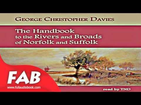 The Handbook to the Rivers and Broads of Norfolk & Suffolk Full Audiobook