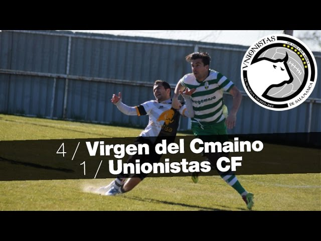 CD Virgen del Camino 4-1 Unionistas CF (Jornada 20) 2016/17