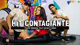 Baixar Hit Contagiante - Felipe Original Feat Kevin o Chris - Coreografia   Mexe+