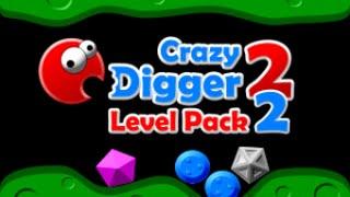 Crazy Digger 2 Level Pack 2 Walkthrough FULL