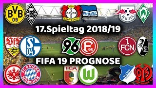 17.Spieltag - Alle Highlights und Tore - Bundesliga Prognose I FIFA 19 I 2018/19 Deutsch (HD)