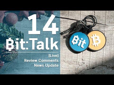 Bit:Talk[Live] ตอนที่ 14 Review Comments, Ledger Nano S,Bitcoin Cash,  Nicehash, ADA POS, Segwit B2X