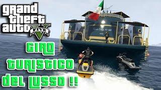 GTA 5 ONLINE - CAZZEGGIO GIRO TURISTICO DEL LUSSO - GAMEPLAY ITA NYKK3
