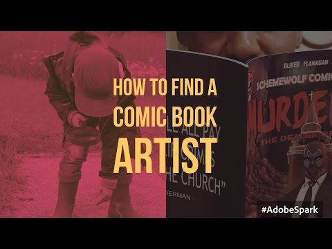 How To Find A Comic Book Artist