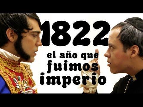 Obra de teatro: 1822, El Año Que Fuimos Imperio