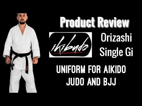 Aikido/Judo/BJJ Uniform product review Ikibudo Orizashi Single Gi