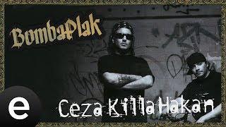 Ceza, Killa Hakan - Delight -  #bombaplak #ceza #killahakan - Esen
