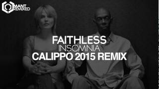 Faithless - Insomnia (Calippo 2015 Remix)