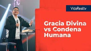 Gracia divina vs. condena humana. | Entrada Gratis | Pastor Gonzalo Chamorro