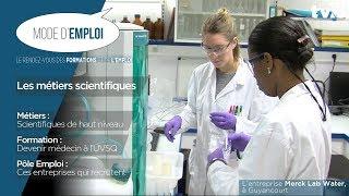 Mode d'emploi – les métiers scientifiques