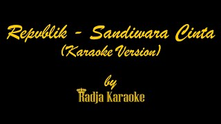 Repeat youtube video Repvblik - Sandiwara Cinta Karaoke With Lyrics HD