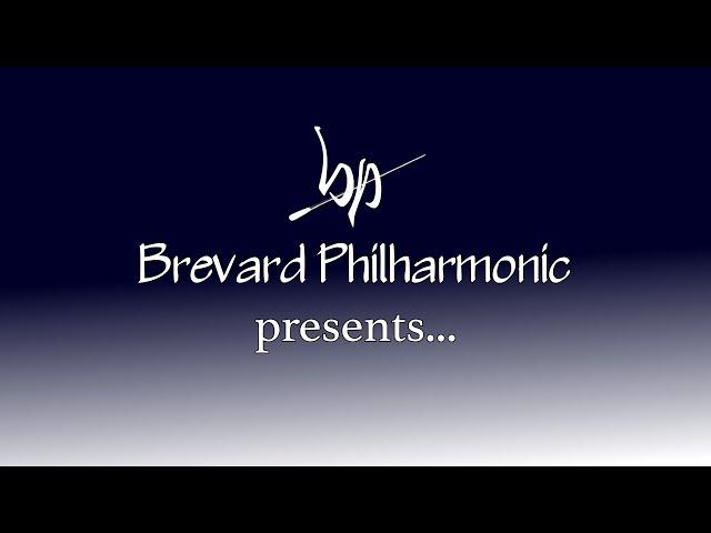 Brevard Philharmonic VIRTUAL PERFORMANCE #7