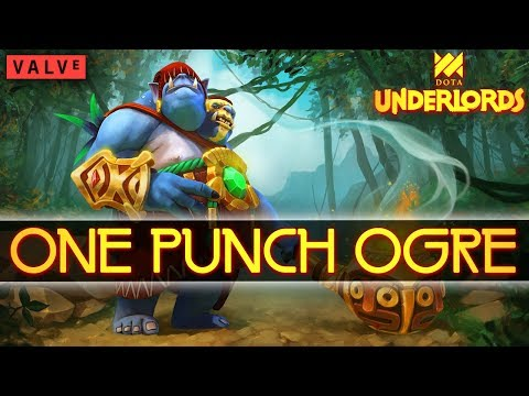 ONE PUNCH OGRE Full Game (13k+ DPS) | Dota Underlords