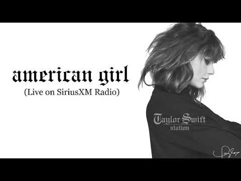 Taylor Swift - American Girl by Tom Petty (Acoustic Ver. cover on SiriusXM Radio)
