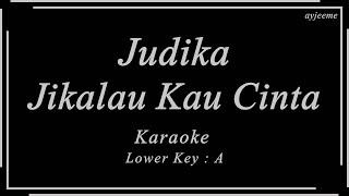 Judika - Jikalau Kau Cinta (Lower Key : A) Karaoke | Ayjeeme