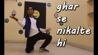 ghar se nikalte hi dance choreography | armaan malik | lyrical | goran the bolt