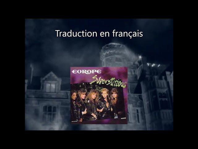 EUROPE - Superstitious (Traduction en français)