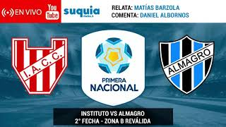 En Vivo: INSTITUTO vs Almagro (Primera Nacional)