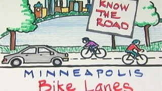 Minneapolis Know the Road: Bike Lanes