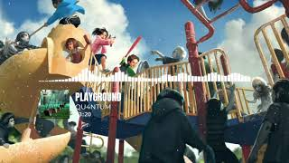 No Copyright Music | Playground ⟿ QU4NTUM | Free Download |