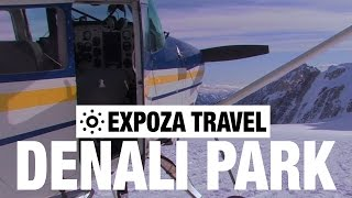 Denali National Park (USA) Vacation Travel Video Guide