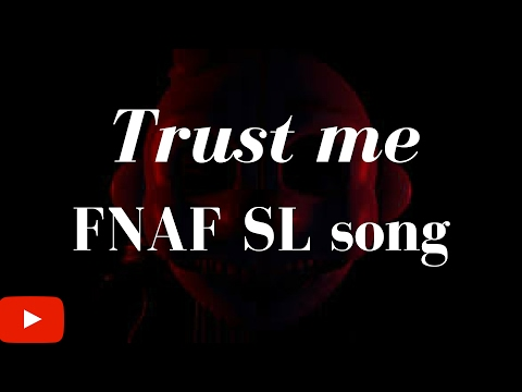 FNAF SL (lyrics) - Trust me