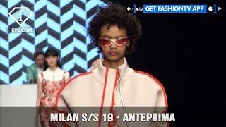 Milan Fashion Week Spring/Summer 2019 - Anteprima   FashionTV   FTV