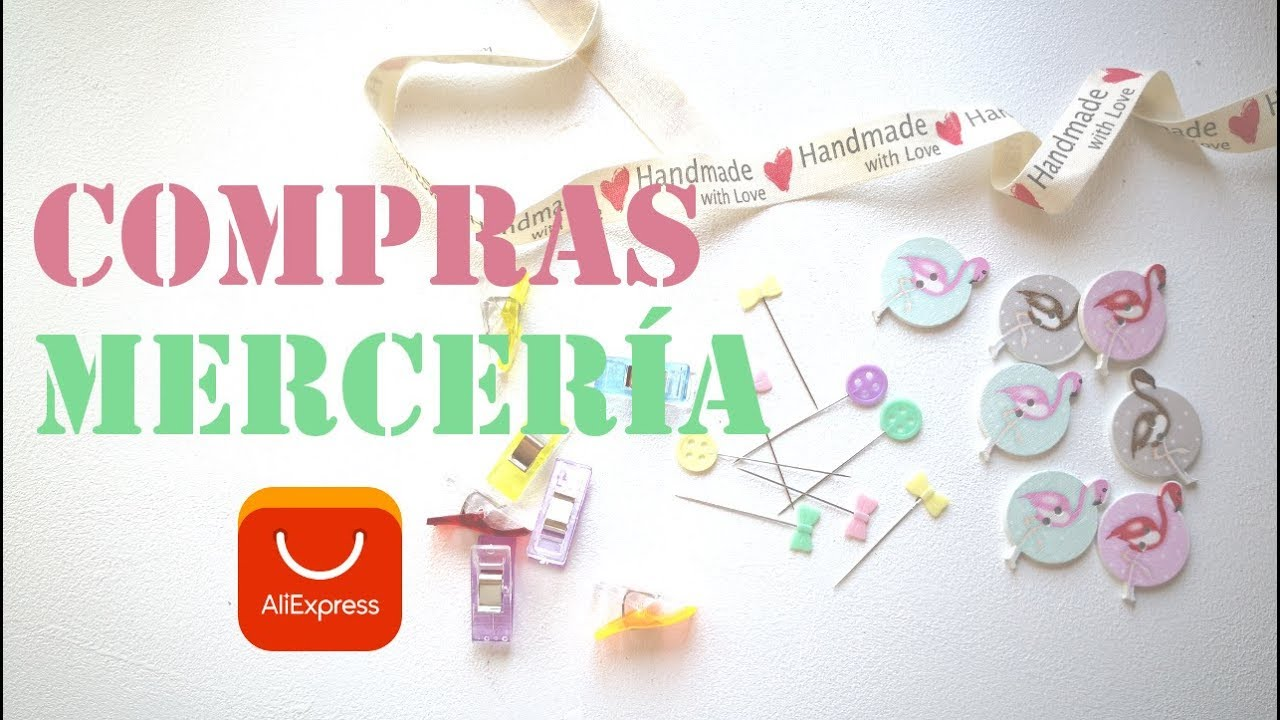 HAUL COMPRAS ALIEXPRESS - COMPRAS MERCERÍA
