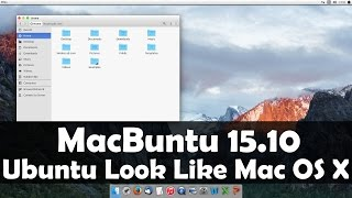 Macbuntu 15.10 Transformation Pack for Ubuntu 15.10 Wily Werewolf