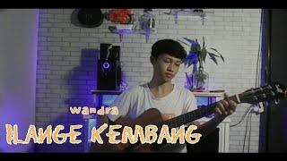 Wandra - ILANGE KEMBANG    Cover