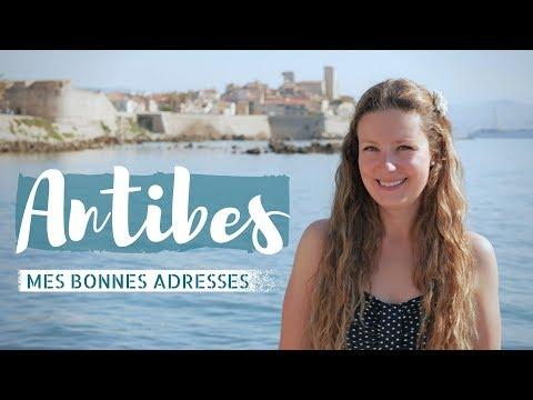 Antibes, Bienvenue Sur La Côte D'Azur | Mes Bonnes Adresses