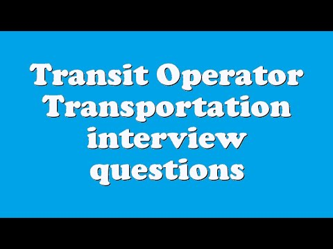 Lovely Transit Operator Transportation Interview Questions   YouTube