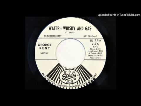George Kent - Water - Whisky And Gas (Starday 765)