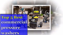 Top 5 best commercial pressure washer