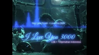 I Love You 3000 Story Wa Mp3 Gratis Video Mp4 3gp Stafaband