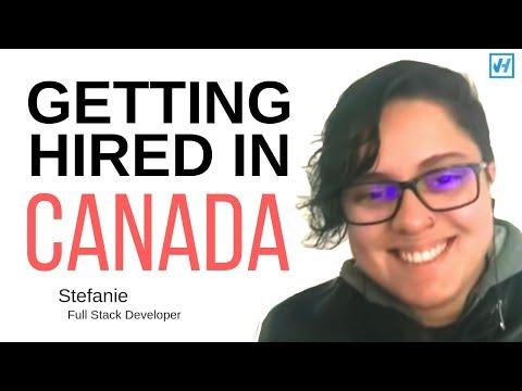 How Stefanie Got Hired In Canada