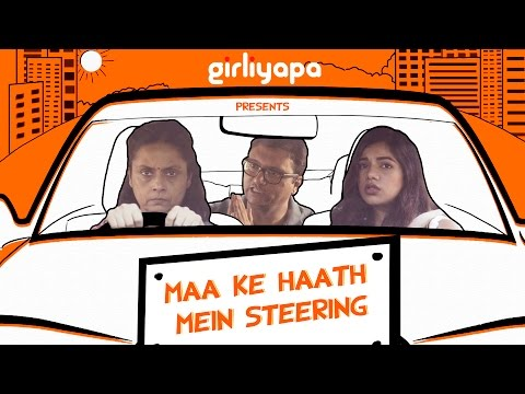 Maa Ke Haath Mein Steering | Girliyapa M O M S - YouTube