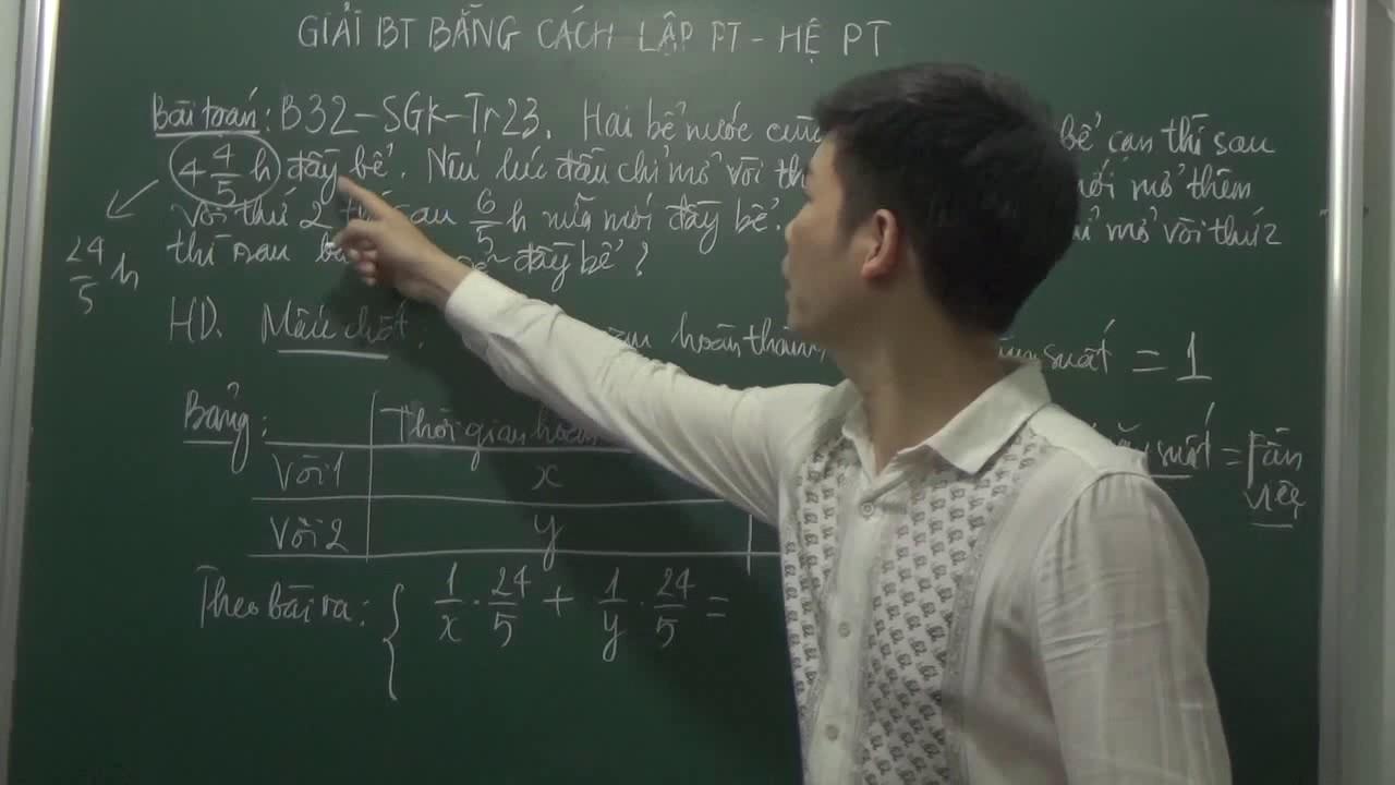 Toán 9 – Giải bài toán bằng cách lập hệ phương trình – Bài toán vòi nước.