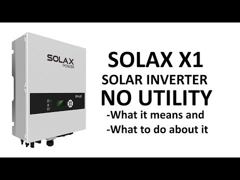 SolaX X1 Solar Inverter No Utility Message - YouTube