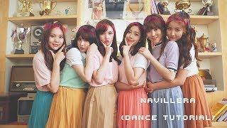 Video [Dance Tutorial] ✿ NAVILLERA — Gfriend (Slow + Mirrored) download MP3, 3GP, MP4, WEBM, AVI, FLV Maret 2018