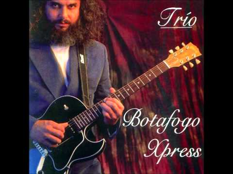 Botafogo Xpress - Trio (1995) Full Album