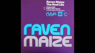 Raven Maize - The Real Life (Club Mix) (2001)