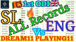 SL VS ENG 1ST ODI MATCH DREAM11 TEAM PREDICTION | ENG VS SL 1ST ODI DAMBULLA CRICKET STADIUM SL