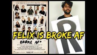 """Broke AF: Episode 2  """"Felix"""" (Full)"""